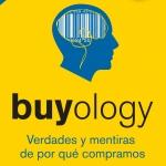 """""""Buyology"""" libro de Martin Lindstrom, refleja los resultados de un gran estudio de Neuromarketing"""